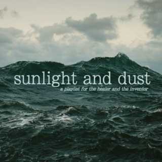 sunlight and dust