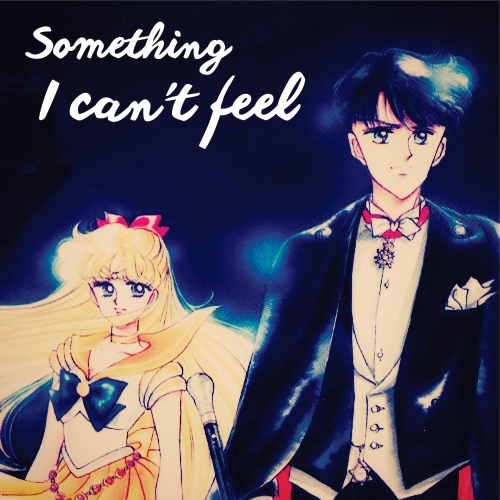 Something I can't feel