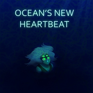 Ocean's New Heartbeat
