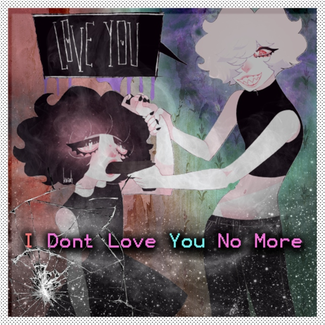 I Don't Love You No More