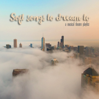 soft songs to dream to