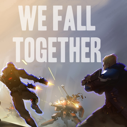 WE FALL TOGETHER