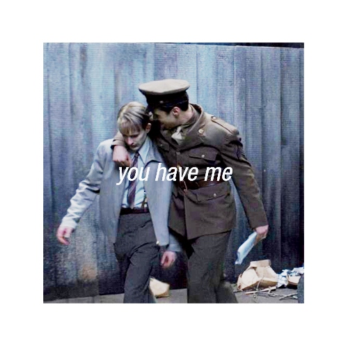 you have me .