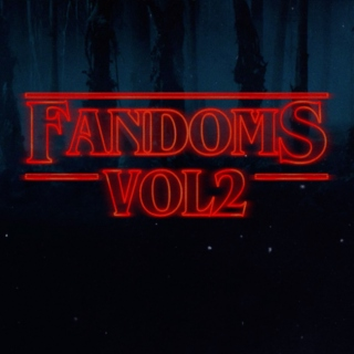 rise of the fandoms, vol. 2