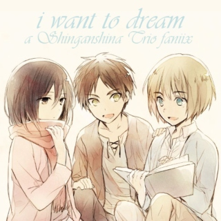 i want to dream