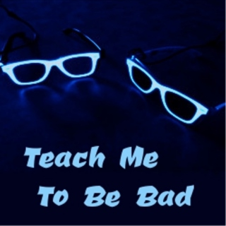 Teach Me To Be Bad - Cisco/Reverb Mix