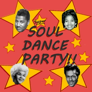 Super SOUL DANCE Party!!