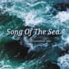 Song of the sea.