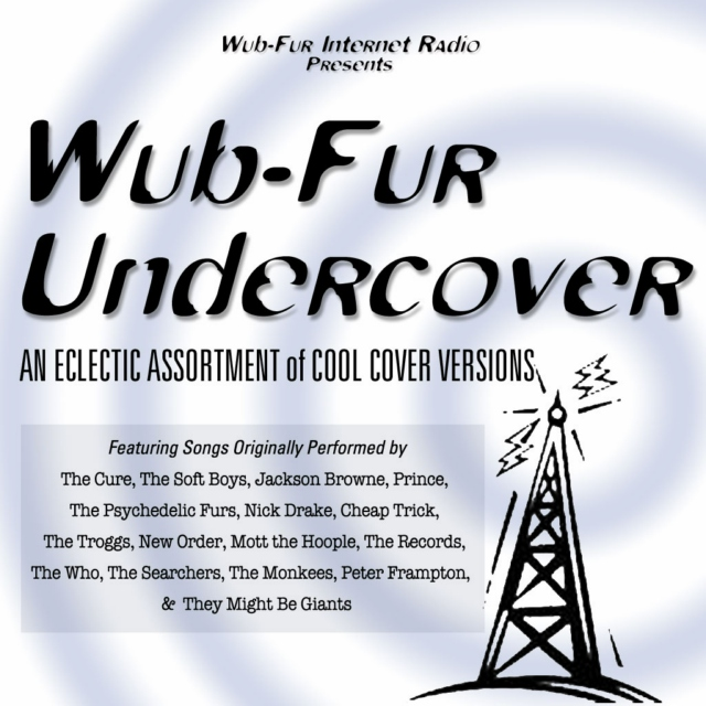 Wub-Fur Undercover: An Eclectic Assortment of Cool Cover Versions