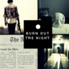Burn Out the Night