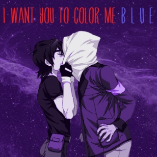 i want you to color me b l u e