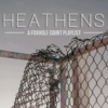 heathens - a foxhole court playlist