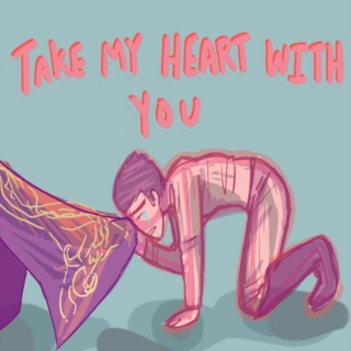 Take My Heart With You