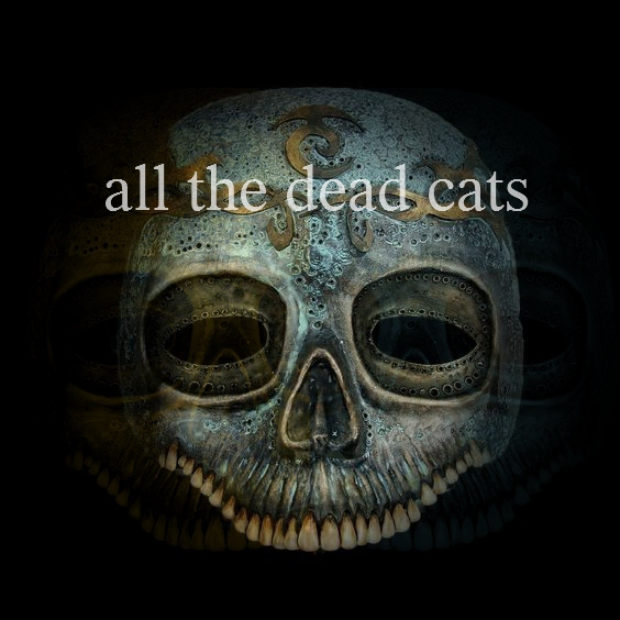 All the Dead Cats