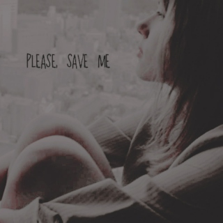 please, save me.