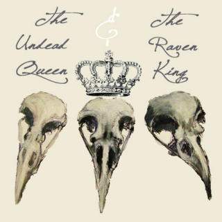 The Undead Queen & The Raven King