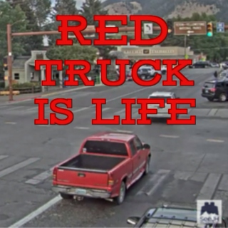 Red Truck Is Life - Jackson Hole Town Square Mix