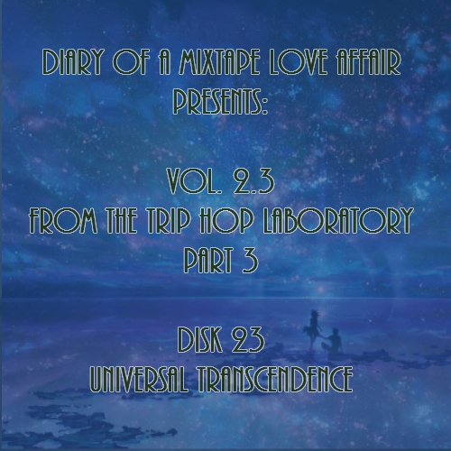 095: Universal Transcendence [From The Trip-Hop Laboratory - Part 3: Disk 23]