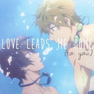 love leads me home (to you)