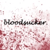 Bloodsucker.