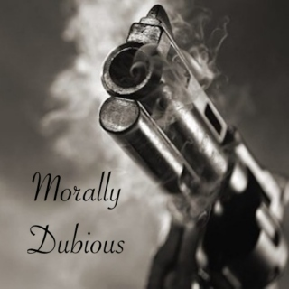 Morally Dubious
