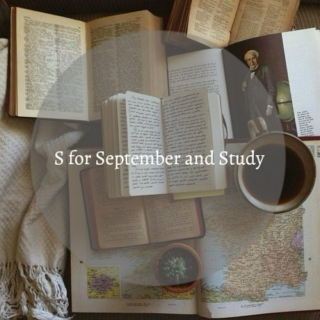 S for September and Study