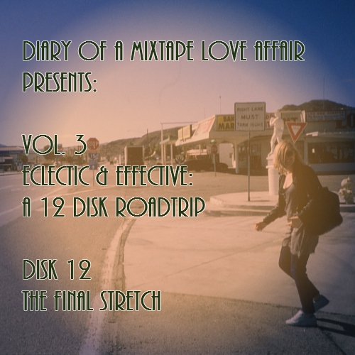 108: The Final Stretch [Vol. 3 - Eclectic & Effective: Disk 12]