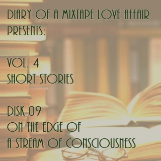 117: On the Edge of a Stream of Consciousness [Vol. 4 - Short Stories: Disk 09]