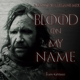 Blood on my Name