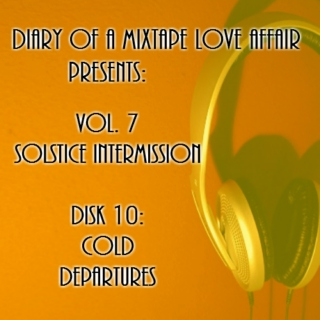 160: Cold Departures [Vol. 7 - Solstice Intermission: Disk 10]