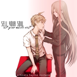 sell your soul (not your whole self) // hinata hajime