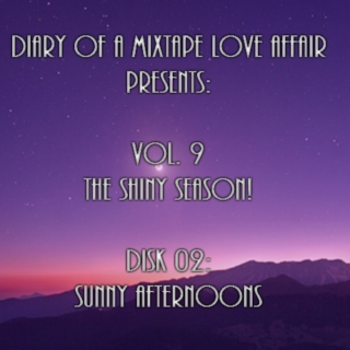 170: Sunny Afternoons [Vol. 9 - The Shiny Season: Disk 02]