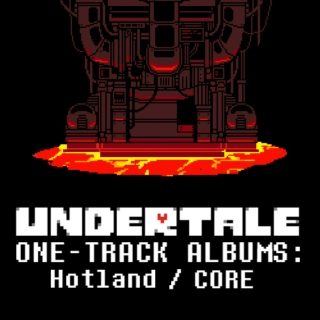 ONE-TRACK ALBUMS: Hotland / CORE