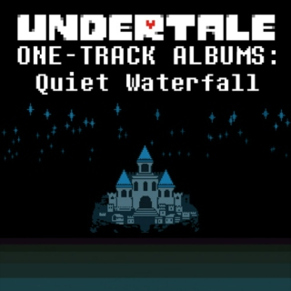 ONE-TRACK ALBUMS: Quiet WaterfaIl