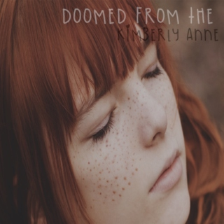 Doomed From the Start || Kimberly Anne Starr