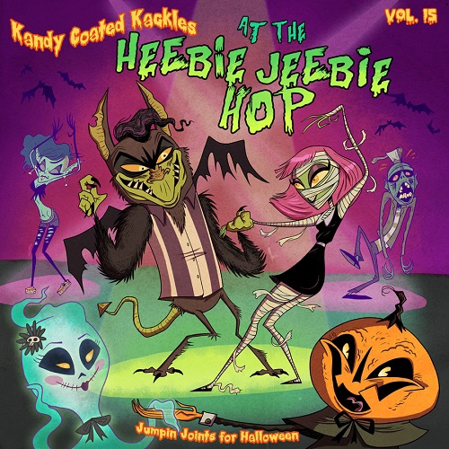 Kandy Coated Kackles: At The Heebie Jeebie Hop (ARTWORK AND SONG SELECTIONS BY ZACH BELLISSIMO)