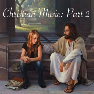Christian Music: Part 2