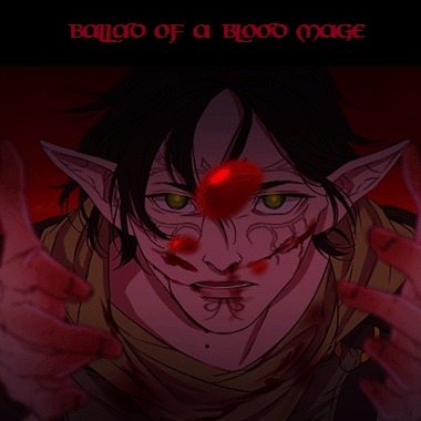 Ballad of a Blood Mage