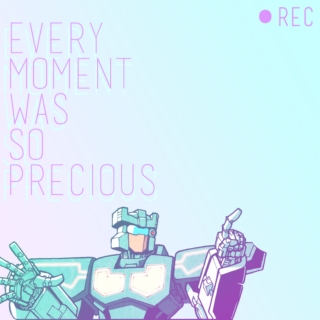 every moment was so precious