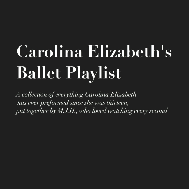Carolina Elizabeth's Ballet Playlist