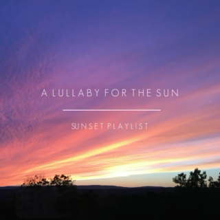 a lullaby for the sun