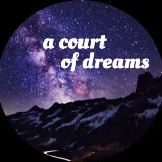 A Court of Dreams