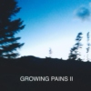 GROWING PAINS (PT.II)
