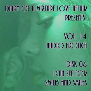 230: I Can See For Smiles And Smiles  [Vol. 14 - Audiorotica: Disk 06]