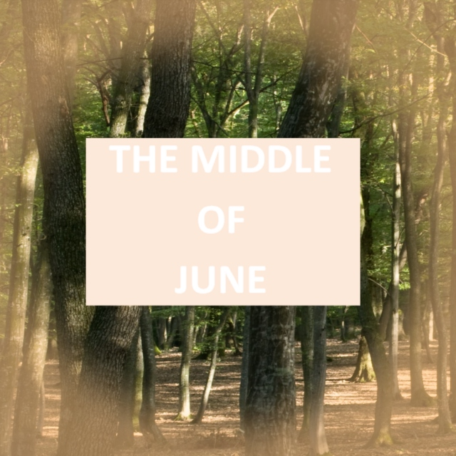 the middle of june