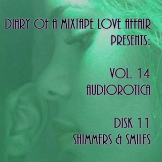 235: Shimmers & Smiles  [Vol. 14 - Audiorotica: Disk 11]