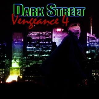 Dark Street Vengeance Chapter 4