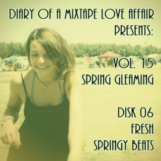 242: FRESH Springy Beats  [Vol. 15 - Spring Gleaming: Disk 06]