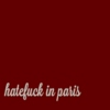 hatefck in paris