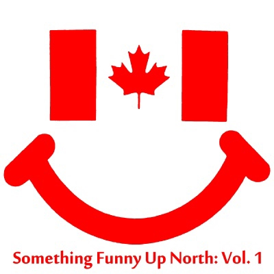Something Funny Up North: Vol. 1